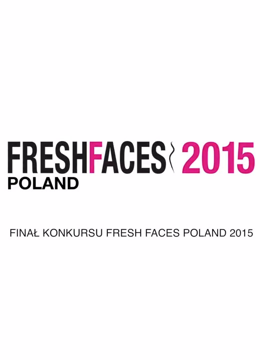And the Winner of Fresh Faces Poland Is…